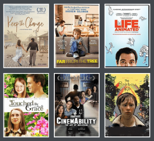 Movie Cover Collage: Keep the Change, Far From The Tree, Life Animated, Touched By Grace, Cinemability, The Rainbow Kid